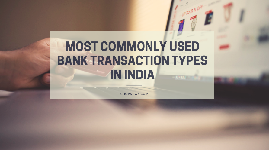 Bank Transaction Types in India